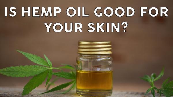 huile de graines de chanvre bonne pour la peau